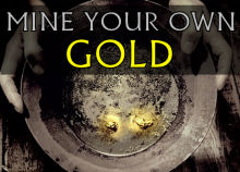 buy mining claims and mine your own gold